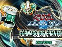 Yu-Gi-Oh! Duel Links - Revelación de la nueva mini caja Tornado of Phantoms