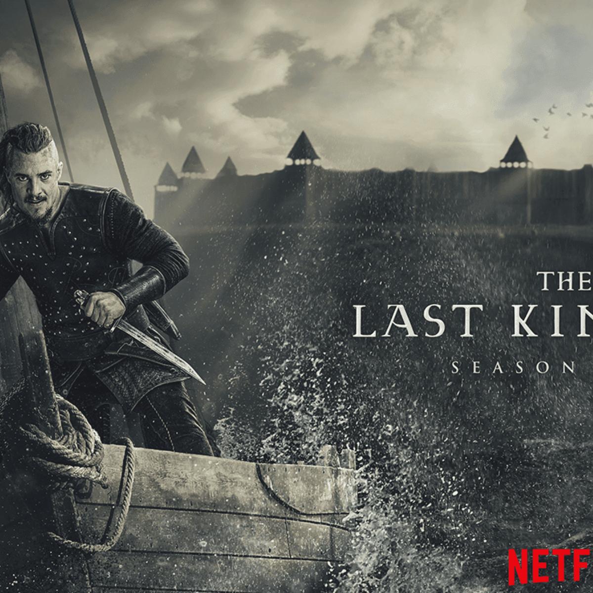 3 Temporada De The Last Kingdom fecha de estreno de the last kingdom temporada 4 en netflix