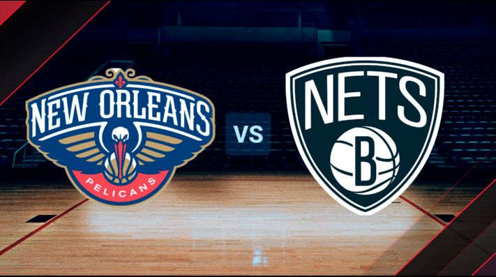 New Orleans Pelicans vs. Brooklyn Nets, NBA.