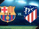 FC Barcelona vs. Atlético Madrid, LaLiga.