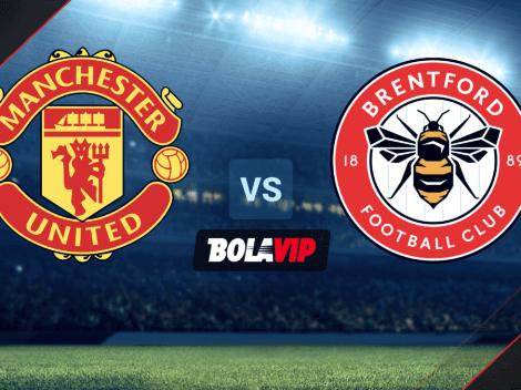 A qué hora juegan Manchester United vs. Brentford por un amistoso