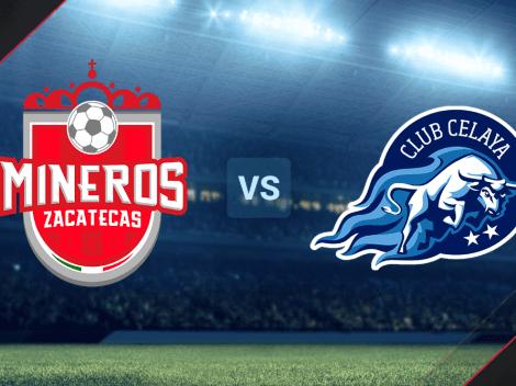 HOY | VER EN VIVO Mineros de Zacatecas vs. Celaya FC por la Liga de Expansión MX: Hora y canal de TV